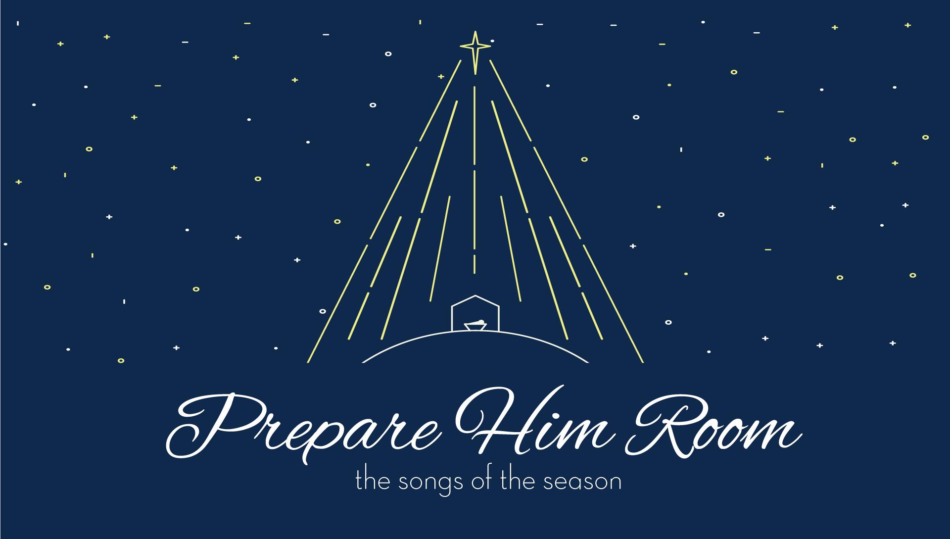 Advent2017-PrepareHimRoom