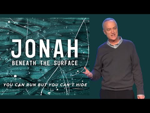 Jonah: You Can Run But You Can't Hide