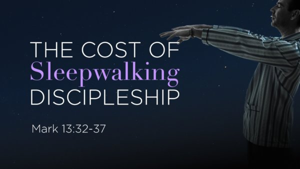The Cost of Sleepwalking Discipleship