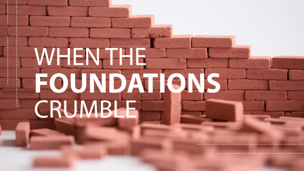 When the Foundations Crumble Image