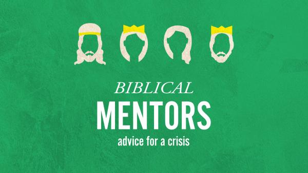 Biblical Mentors