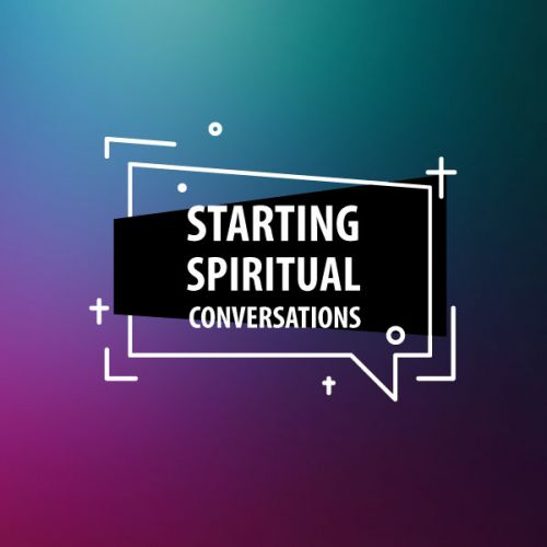 StartingSpiritualConversations