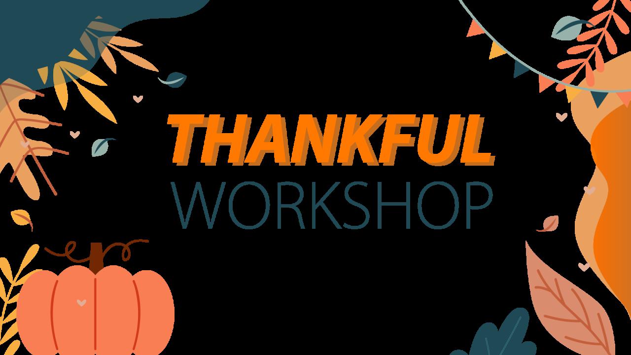 ThankfulWorkshop